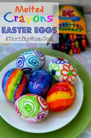 how to color easter eggs melted crayon easter eggs how to dye easter eggs with melted
