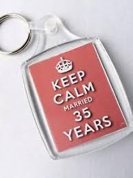 35 year wedding anniversary keep calm 35th coral wedding anniversary keyring married 35 years