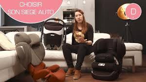 quel siège auto pour bébé quel siège auto choisir pour bébé