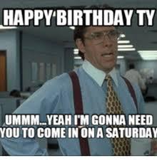 Best Funny Birthday Memes - happy birthday from the office roberto mattni co