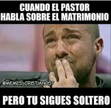 Single Men Meme - cuando el pastor habla sobre el matrimonio pero tu sigues