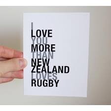 i love you more than new zealand loves rugby greeting card