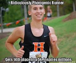 Photogenic Runner Meme - meme creator ridiculously photogenic runner gets 14th place in a