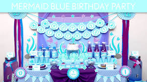 mermaid party ideas mermaid blue birthday party ideas mermaid blue b132