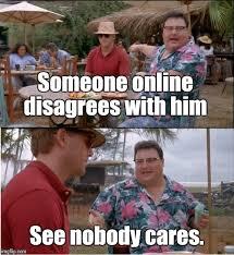 Meme Nobody Cares - see nobody cares custom made memes pinterest memes captions