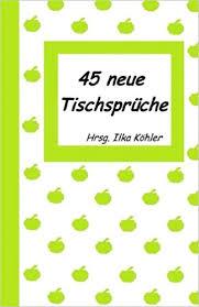 tischsprüche 45 neue tischspr uuml che tischspr uuml che f uuml r