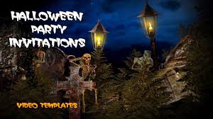 spooky halloween party invitations create an amazing video party