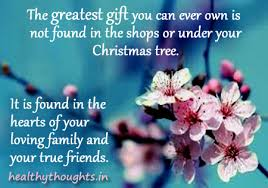 the greatest gift is found in the hearts of your loving family and