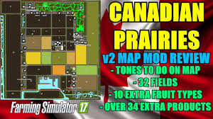 canadian map fs17 fs17 canadian prairies v2 map map mod review