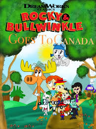 the rocky and bullwinkle show rocky and bullwinkle goes to canada rockyandbullwinklefanon wiki