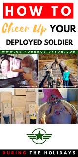 cheer up care package how to cheer up your deployed soldier the season