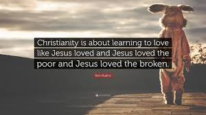 quotes about jesus friendship rich mullins quote u201cchristianity is about learning to love like