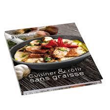 cuisiner sans graisse recettes mon avis sur le livre de recette stoneline cuisiner sans graisse