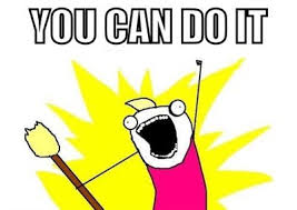 Meme You Can Do It - you can do it meme by busylisteningtomusic on deviantart