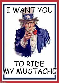 Mustache Ride Meme - i wany you to ride my mustache imgflip