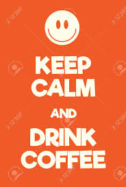 Coffee War keep calm and drink coffee poster adaptation of the world