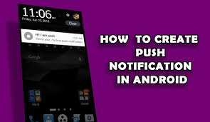 create a push notification in android studio uandblog