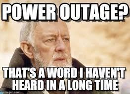 Meme Power - power outage obi wan kenobi meme on memegen