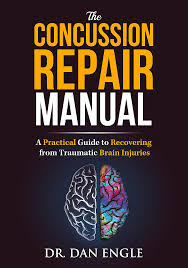 the concussion repair manual by dan engle publishizer