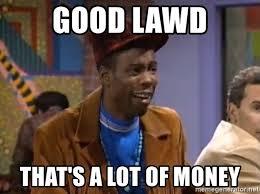 Lawd Meme - good lawd that s a lot of money cheap petee meme generator
