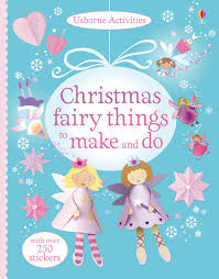 christmas fairy things to make and do u201d at usborne books at home