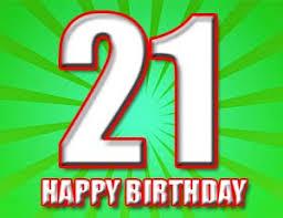 geburtstagssprüche 21 21 geburtstag glückwünsche und sprüche