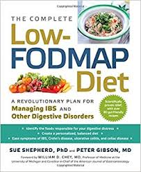 the complete low fodmap diet a revolutionary plan for managing