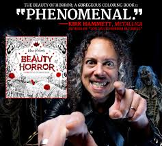 Kirk Hammett The Beauty Of Horror Coloring Book Is