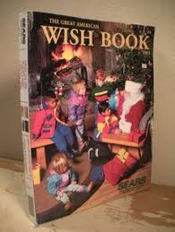 remember the excitement of flipping through the new sears wish
