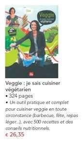 cuisiner v馮騁arien veggie je sais cuisiner v馮騁arien 28 images insolente veggie