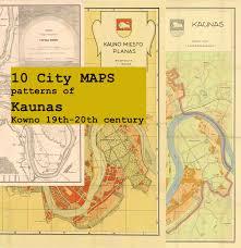 City Maps Digital 10 City Maps Patterns Of Kaunas Kowno 19th 20th