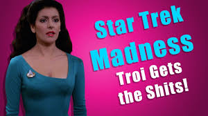 star trek tng deanna troi gets the shits youtube