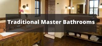 traditional master bathroom ideas 175 traditional master bathroom ideas for 2018