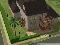 how to build a house how to build a house in the sims 2 with pictures wikihow