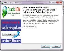 full version crack idm idm 6 25 build 7 crack serial number patch free download here idm
