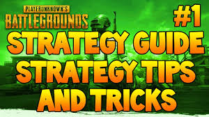 pubg strategy battlegrounds strategy guide strategy tips and tricks 1 pubg