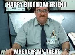 Birthday Meme For Friend - birthday memes for friend wishesgreeting