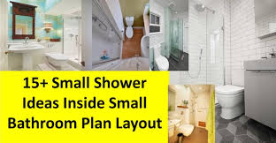 Shower Ideas For A Small Bathroom Bathroom Shower Ideas For Small Bathrooms Small Bathroom Ideas