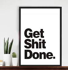 office wall art wall decor quote get shit done office decor motivational poster