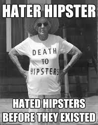Hater Memes - hater hipster memes quickmeme