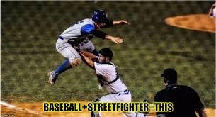 Baseball Memes - streetfighter baseball imgflip