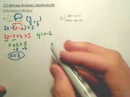 3 2a solving systems algebraically algebra 2 youtube