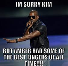 Amber Meme - all of the kanye likes fingers in his butt memes you missed last