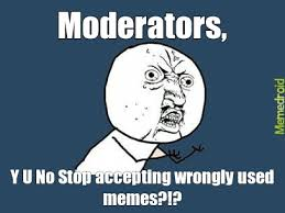 Meme Faces No - stop accepting wrong meme faces meme by my butterfingers memedroid