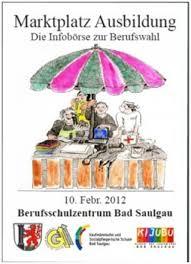 Ksp Bad Saulgau Marktplatz Ausbildung Und Infotag Des Berufsschulzentrums