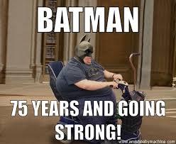 Funk Meme - awesome batman 75 years old meme amish baby machine podcast