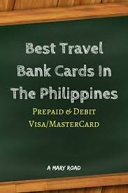 what is the best prepaid card best travel bank cards in the philippines prepaid debit visa