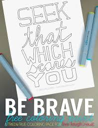 Be Brave Free Coloring Page Live Laugh Rowe Coloring Scares