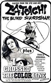 Zatoichi Blind Swordsman Temple Of Schlock Movie Ad Of The Week Zatoichi The Blind