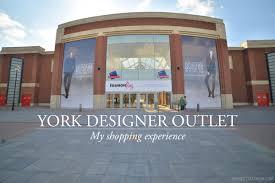 york designer outlet my visit to the mcarthurglen designer outlet in york for fashion